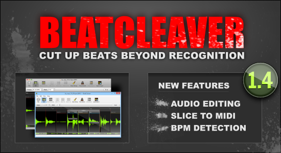 BeatCleaver 1.4 Overview